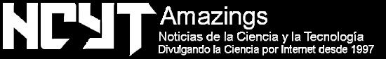 Noticias de la Ciencia y la Tecnología (Amazings®  / NCYT®)