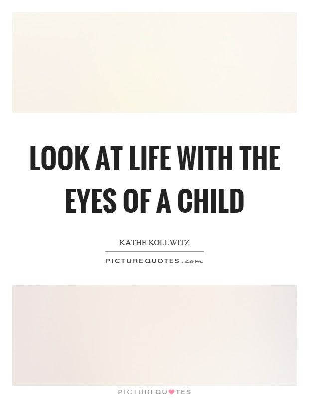 Eyes Of A Child Quotes Sayings Eyes Of A Child Picture Quotes