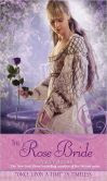 The Rose Bride: A Retelling of the White Bride and the Black Bride (Once Upon a Time Series)