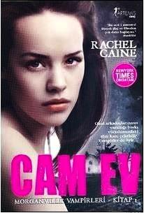 Cam Ev (Morganville Vampirleri, #1)