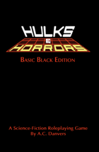 Hulks and Horrors - Basic Black Edition