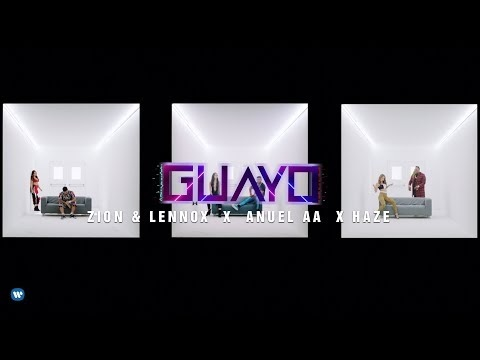 Zion Y Lennox Ft. Anuel AA – Guayo (Official Video)