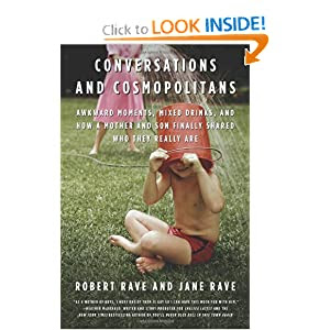 Conversations and Cosmopolitans: Awkward Moments, Mixed Drinks, and How a Mother and Son Finally Shared Who They Really Are