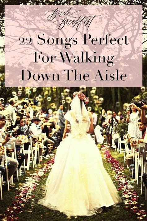 Songs Perfect For Walking Down The Aisle: Part 1   Wedding