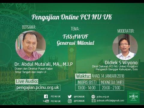 "Pengajian Online Dr Abdul Muta'ali - ""Tasawuf Generasi Milenial"""