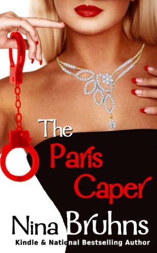 The Paris Caper (full length romantic thriller) by Nina Bruhns
