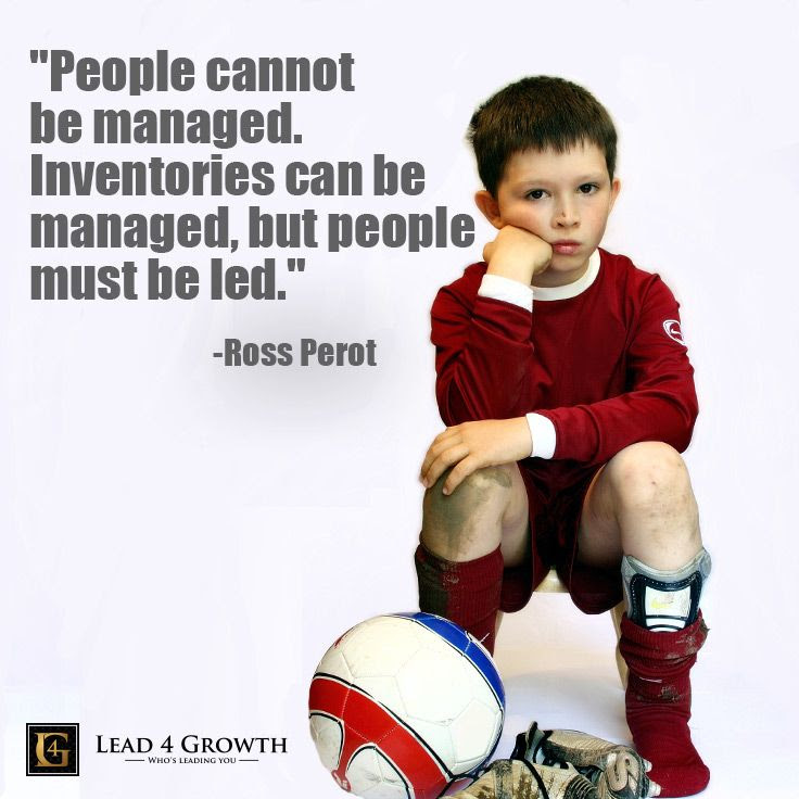 """People cannot be managed. Inventories can be managed, but people must be led"" #lead4growth #quote #leadership"