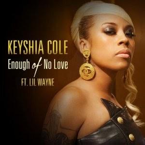 Enough Of No Love Keyshia Cole Ft Lil Wayne Lyrics