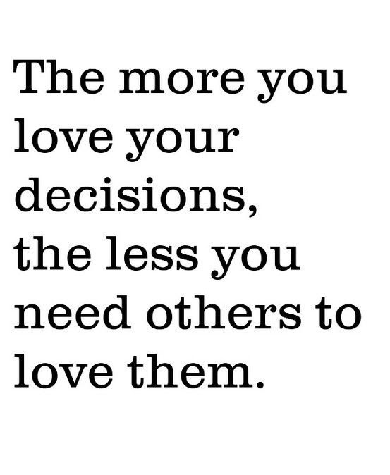 Love your decisions.