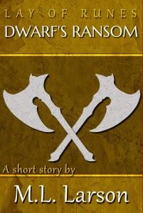 Dwarf's Ransom by M.L. Larson