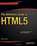 The Definitive Guide to HTML5
