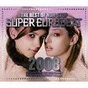 The Best Of Non-Stop Super Eurobeat 2008 / V.A.