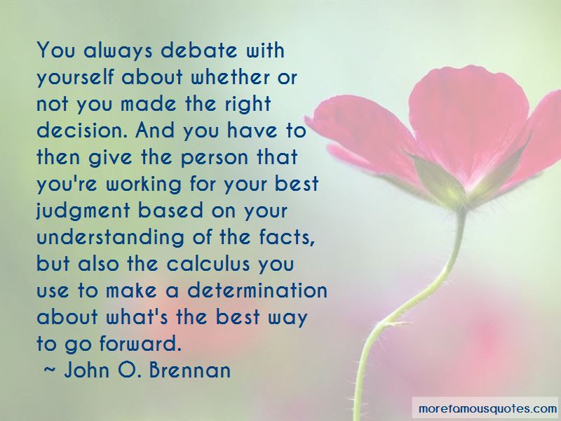 Right Decision Quotes Top 117 Quotes About Right Decision From