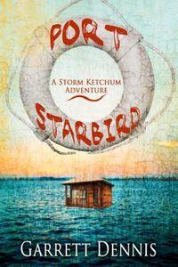 Port Starbird by Garrett Dennis