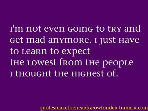 Quotes About Being Done 255 Quotes