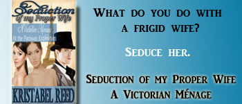 ^ Seduction of my Proper Wife