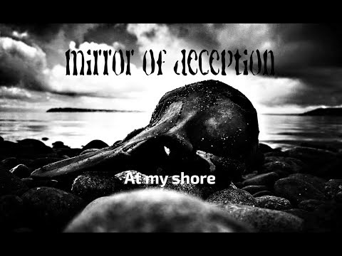 [Videotheque] Mirror of Deception - At my Shore
