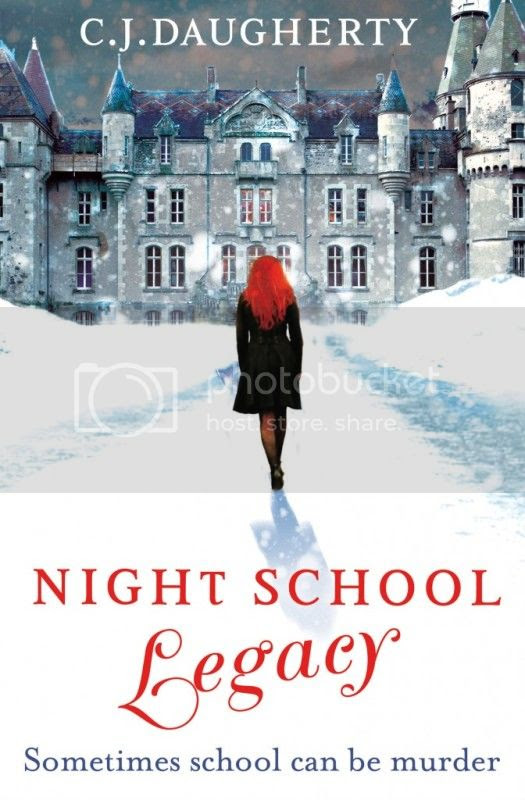 Night School: Legacy by C.J. Daugherty