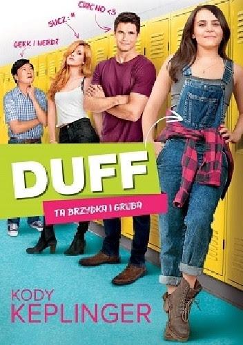 Okładka książki Duff. Ta brzydka i gruba.
