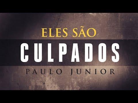 Quem São Culpados Pelos Desigrejados? - Paulo Junior