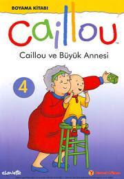 Caillou Ve Büyük Annesi Boyama Kitabı Caillou Türk Kitabevi