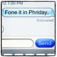 Fone it in phriday.