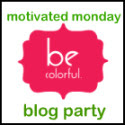 MotivatedMondayatBeColorful