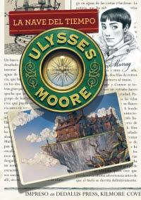 Ulysses Moore 13. La nave del tiempo (Pierdomenico Baccalario)