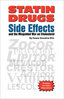 Statin Drugs Side Effects and the Misguided War on ...