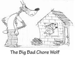 The Big Bad Chore Wolf
