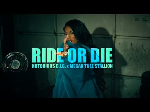 Notorious B.I.G. x Megan Thee Stallion - Ride or Die
