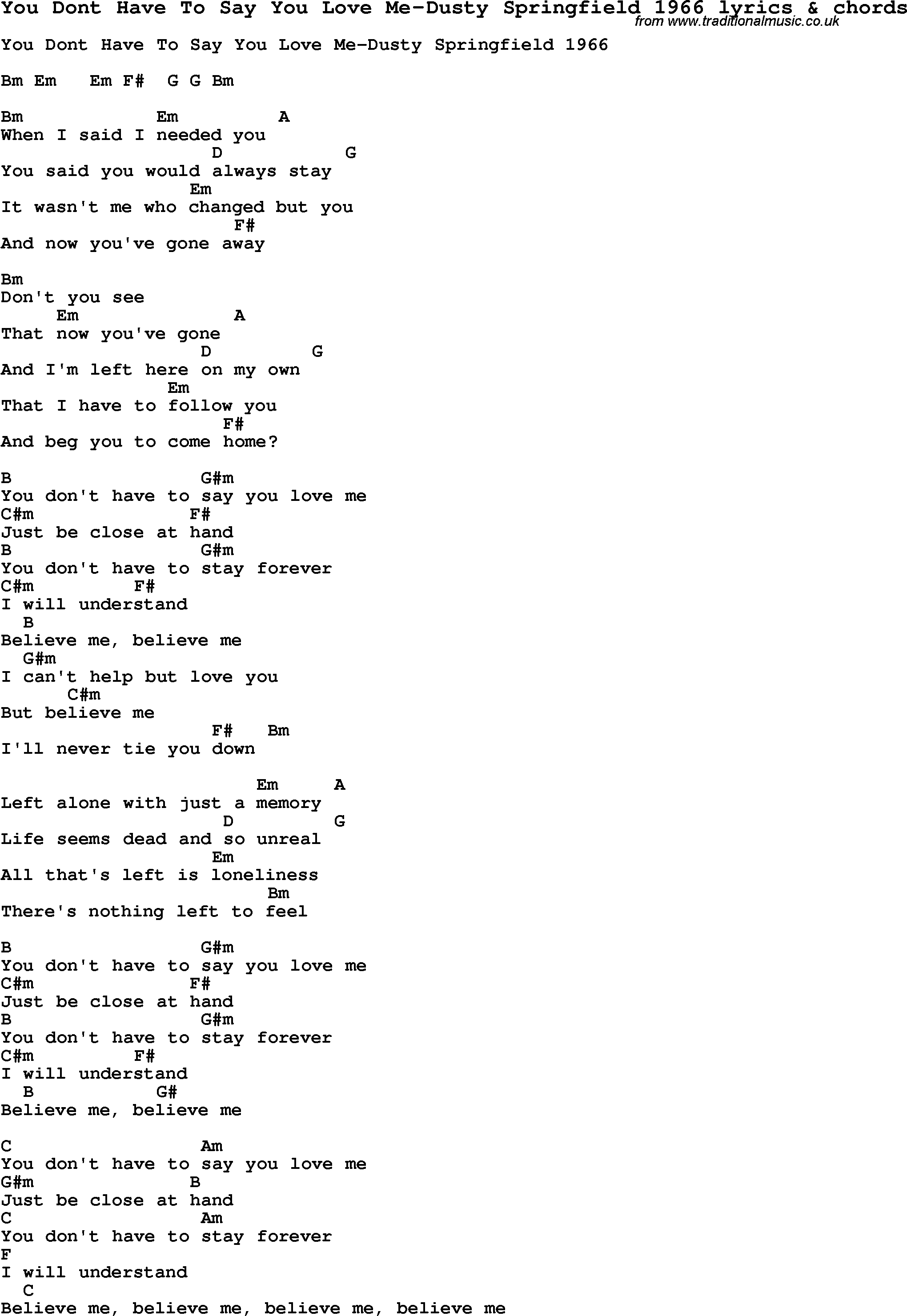 Love Song Lyrics Foryou Dont Have To Say You Love Me Dusty