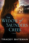 The Widow of Saunders Creek - Tracey Bateman