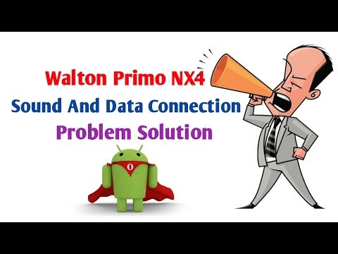 Sound And Data Connection Problem Solution Walton Primo NX4