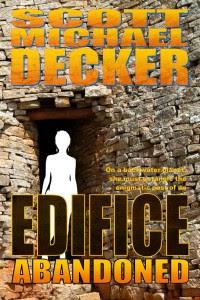 Edifice Abandoned by Scott Michael Decker