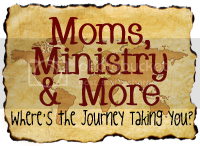 Moms Ministry and More