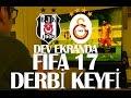 Beşiktaş - Galatasaray Müthiş DERBİ // Fifa 17