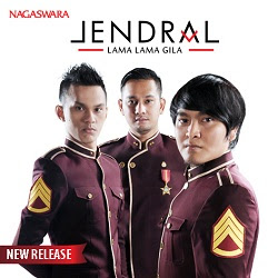 Lirik Lagu Jendral Band - Lama-Lama Gila