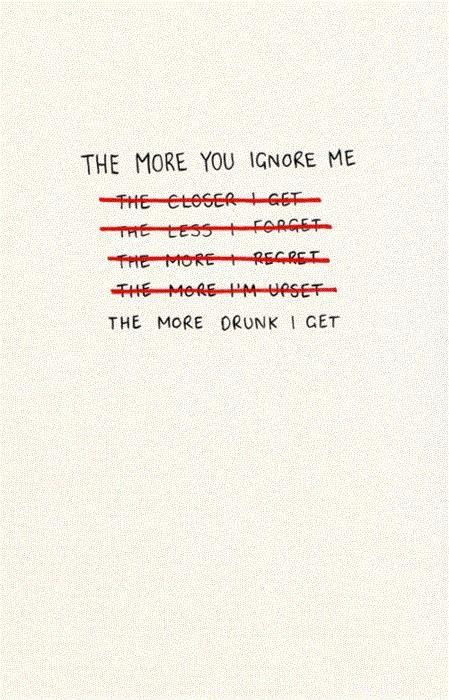 Ignore Me Quotes Ignore Me Sayings Ignore Me Picture Quotes