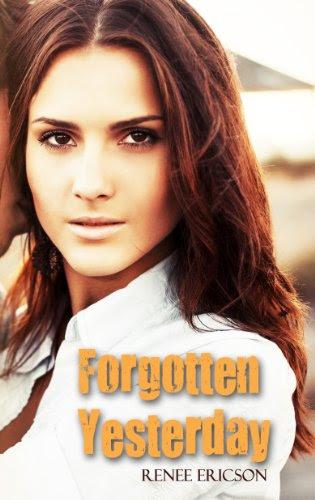 Forgotten Yesterday by Renee Ericson