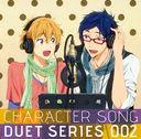 """FREE! (Anime)"" Character Song Duet Series / Nagisa Hazuki (Tsubasa Yonaga), Rei Ryugasaki (Daisuke Hirakawa)"
