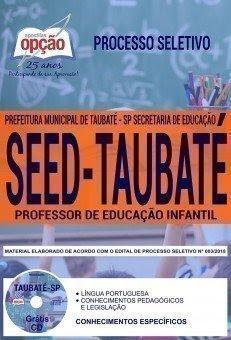 Apostila Processo Seletivo SEED Taubaté 2018 | PROFESSOR DE EDUCAÇÃO INFANTIL