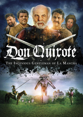 Don Quixote: The Ingenious Gentleman of...
