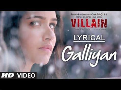 lyrical galliyan full song  lyrics ek villain