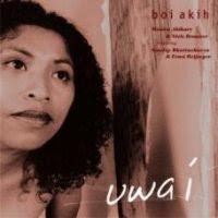 Boi Akih - 'Uwa I'