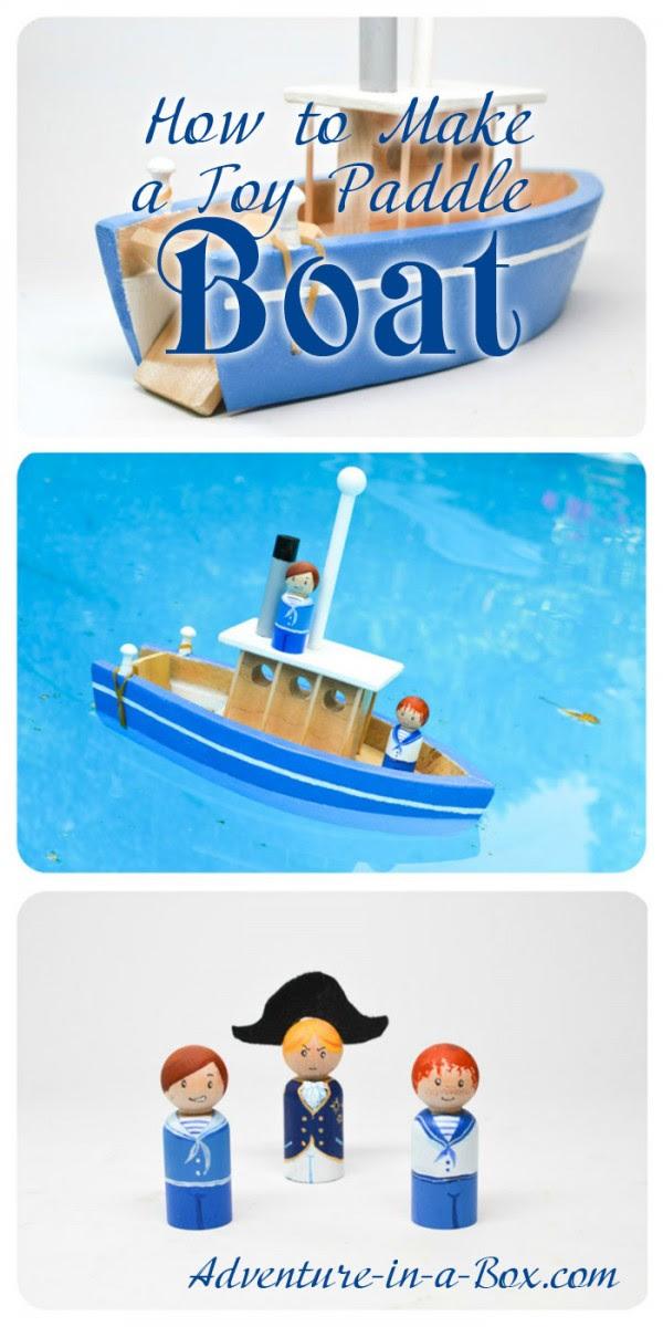 Make a Toy Paddle Boat - The Joys of Boys