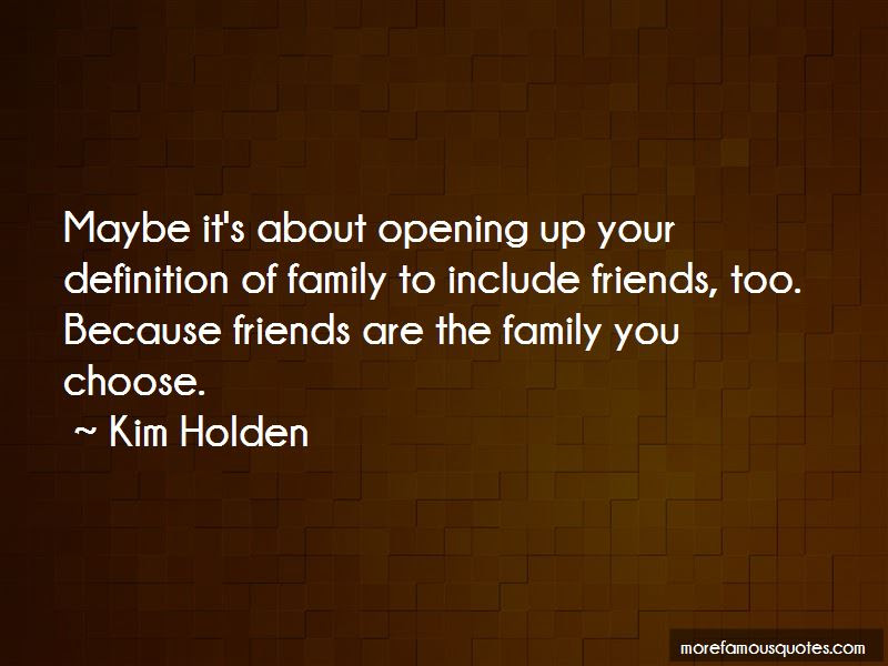 Quotes About The Family You Choose Top 41 The Family You Choose
