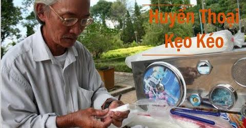 Huyền thoại người bán kẹo kéo ngon nhất Tây Ninh (remark)