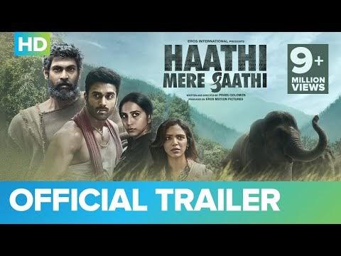 Haathi Mere Saathi Hindi Movie Trailer