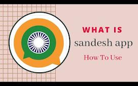 What is Sandesh app in Hindi   How To use Sandesh App   Sandesh app kya hai or Kaise use Kre  .